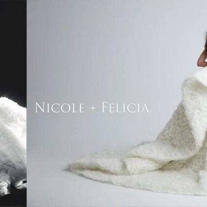 NICOLE + FELICIA 绽 放 温 暖 光 芒| 用华服谱写女性篇章